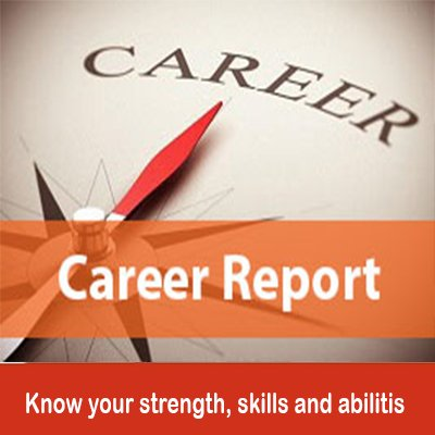 Take a test and get a Career Assessment  Report